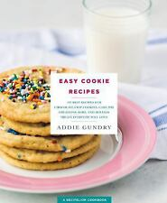 Easy Cookie Recipes: 103 Best Recipes for Chocolate Chip Cookies, Cake Mix Creat