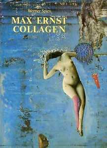 Spies, Werner MAX ERNST - COLLAGEN: INVENTAR UND WIDERSPRUCH  Hardback BOOK