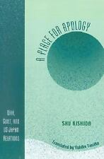 A Place for Apology: War, Guilt, and U.S.-Japan Relations: By Kishida, Shu