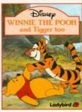 Winnie the Pooh and Tigger Too (Winnie the Pooh paperbacks) By  Walt Disney