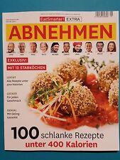Eat Smarter Extra ABNEHMEN  Nr.1/2017   100 schlanke Rezepte  ungelesen 1A