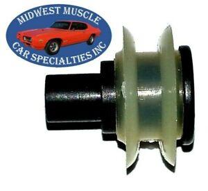 NOS GM Door Rear Quarter Plastic Window Crank Glass Regulator Roller Wheel 1pc D