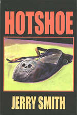 Hotshoe by Jerry Smith (Paperback, 1998)