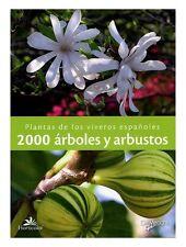 2000 ARBOLES Y ARBUSTOS