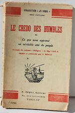 LIVRE JE SÈME - LE CREDO DES HUMBLES - MGR GIBIER - 1933