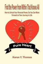 Find the Power from Within That Knows All : How to Unlock Your Personal...