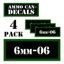 6mm-06 Ammo Can Stickers 4x 6mm-.06 Ammunition Gun Case Labels Decals 4 pack
