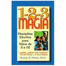 1-2-3 Magia: Disciplina Efectiva para Niños de 2 a 12 (Spanish Edition-ExLibrary
