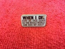 When I Die Hat/Lapel Pin