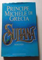 L57> Sultana - Principe Michele di Grecia - I Edizione 1984