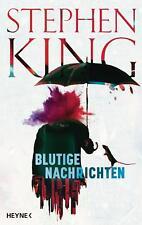 Blutige Nachrichten von Stephen King (Gebundene Ausgabe)