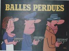"""""""BALLES PERDUES"""" Affiche entoilée Siné (Jean-Louis COMOLLI / Andréa FERREOL)"""