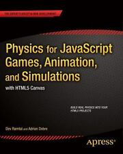 Physics for JavaScript Games, Animation, and Simulations : With HTML5 Canvas...