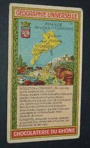 CHROMO 1920-1930 CHOCOLATERIE DU RHONE GEOGRAPHIE FRANCE HAUTE GARONNE TOULOUSE