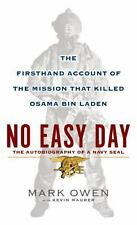 No Easy Day: The Firsthand Account of the Mission That Killed Osama Bin Laden B