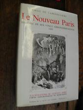 le nouveau Paris Emile de Labédollière Histoire de ses vingt arrondissements