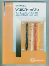 Vorschläge 4 Hans Weber Literatur Günter Grass: Mein Jahrhundert + 2 CDs