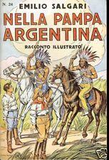 Emilio Salgari = NELLA PAMPA ARGENTINA =Rac.N.24