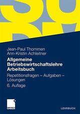 Allgemeine Betriebswirtschaftslehre Arbeitsbuch von Ann-Kristin Achleitner und …