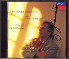 Christoph von DOHNANYI Signed BRUCKNER Symphony No.4 Romantic Cleveland DECCA CD