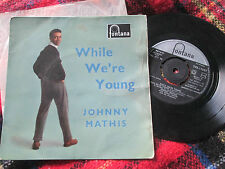 Johnny Mathis While We're Young Fontana – TFE.17047 UK Vinyl 7inch EP single