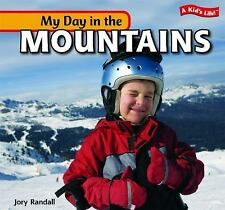 My Day in the Mountains (A Kid's Life!)-ExLibrary
