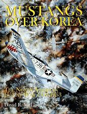 Book - Mustangs Over Korea: The North American F-51 at War 1950-1953