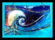 Love You to the Moon and Back hand painted Glass Decorative Sign