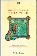 The Path Through The Labyrinth Marian Green Western Mystery Tradition PB 1988