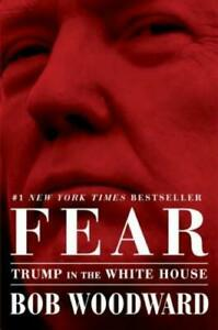 Fear Trump In The White House Bob Woodward Hardcover DJ Book 2018