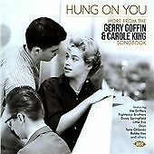 HUNG ON YOU - MORE FROM THE GOFFIN & KING SINGBOOK - CDCH 1427