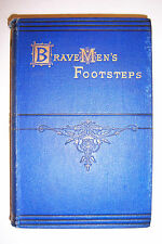 Brave Men's Footsteps, example & anecdote Illustrated by C.A. Doyle, 4th Edn.