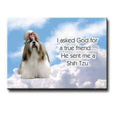 Shih Tzu True Friend From God Fridge Magnet New Dog
