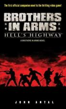 Brothers in Arms: Hell's Highway: A Brothers in Arms Novel-ExLibrary