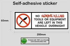 No Zombie Killing Tools left in vehicle vinyl sticker decal #1 - PRNT1008