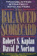 The Balanced Scorecard: Translating Strategy into Action By Robert S. Kaplan, D