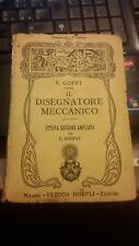 HOEPLI, VALENTINO GOFFI IL DISEGNATORE MECCANICO 1932