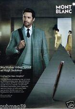 Publicité advertising 2015 Stylo Montblanc Starwalker avec Hugh Jackman