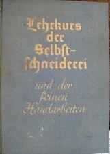 Lehrkurs der Selbstschneiderei und der feinen Handarbeiten um 1930