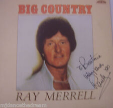 RAY MERRELL - Big Country ~ VINYL LP SIGNED