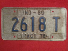 LICENSE PLATE Tractor Tag 1989 INDIANA 2618 T Switzerland County [Z218]