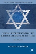 Jewish Representation in British Literature 1780-1840: After Shylock (Nineteenth