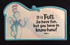 Hallmark Exclusive Dr Seuss It is Fun to have Fun Ceramic Wall Plaque - #SEU1018