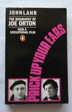 Prick Up Your Ears: The Biography of Joe Orton By John Lahr. 9780140100679