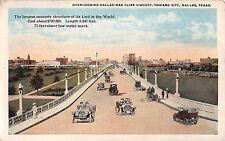 1924 Dallas-Oak Cliff Viaduct toward City Dallas TX post card