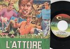 ADRIANO CELENTANO disco 45 giri MADE in ITALY L'attore + La tana del re 1969