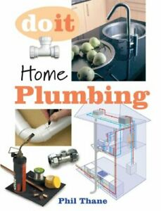 Home Plumbing (Do it) by Phillip Thane Paperback Book The Cheap Fast Free Post