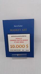 Hervé Fischer - Market Art