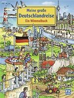 Meine große Deutschlandreise - Ein Wimmelbuch   Buch   Zustand gut