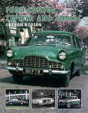 Ford Consul, Zephyr and Zodiac by Graham Robson (Hardback, 2015)